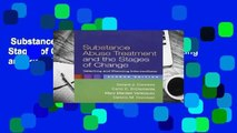 Substance Abuse Treatment and the Stages of Change, Second Edition: Selecting and Planning
