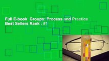 Full E-book  Groups: Process and Practice  Best Sellers Rank : #1