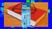 About For Books  Product Management in Practice: A Real-World Guide to the Key Connective Role of