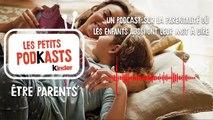[Kinder présente] Être Parents, les petits podkasts - Episode 4 : Les surprises sont les bonbons du quotidien (sponsorisé)