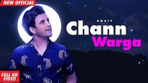 CHANN WARGA (Full SONG) R NAIT   New Punjabi Songs 2019   Amar Audio
