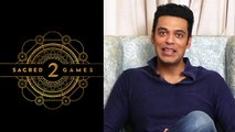Sacred Games 2: Samir Kochhar Talks About Script, Mystery And Fun On Set