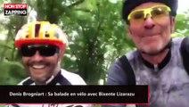 Denis Brogniart : Sa balade en vélo avec Bixente Lizarazu (vidéo)