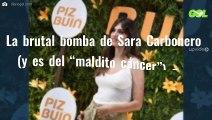 """La brutal bomba de Sara Carbonero (y es del """"maldito cáncer"""") que arrasa España"""