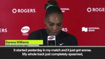 (Subtitled) 'Back spasms are incredibly painful' says Serena Williams after Rogers Cup retirement