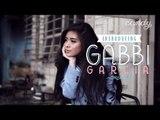 Introducing Gabbi Garcia