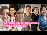 6 Filipina Interior Designers You Need to Know