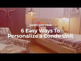 RL Model Unit Tour: 6 Ways To Personalize A Condo Unit