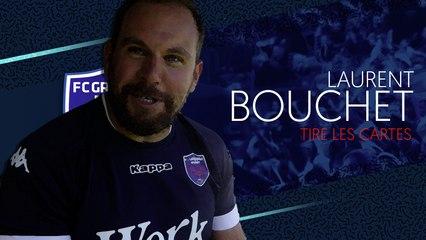 Laurent Bouchet tire les cartes