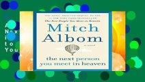 About For Books  The Next Person You Meet in Heaven: The Sequel to the Five People You Meet in
