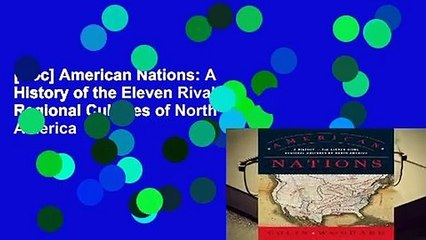 [Doc] American Nations: A History of the Eleven Rival Regional Cultures of North America