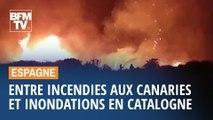 En Espagne, entre incendies aux Canaries et inondations en Catalogne