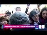 Juez concede amparo a Rosario Robles contra cualquier orden de aprehensión | Noticias con Yuriria