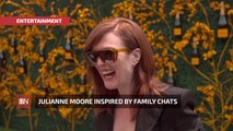 Julianne Moore Has An Interesting Family