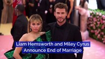 Liam Hemsworth and Miley Cyrus Announce End of Marriage