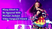 Missy Elliott to Be Honored With Michael Jackson Video Vanguard Award