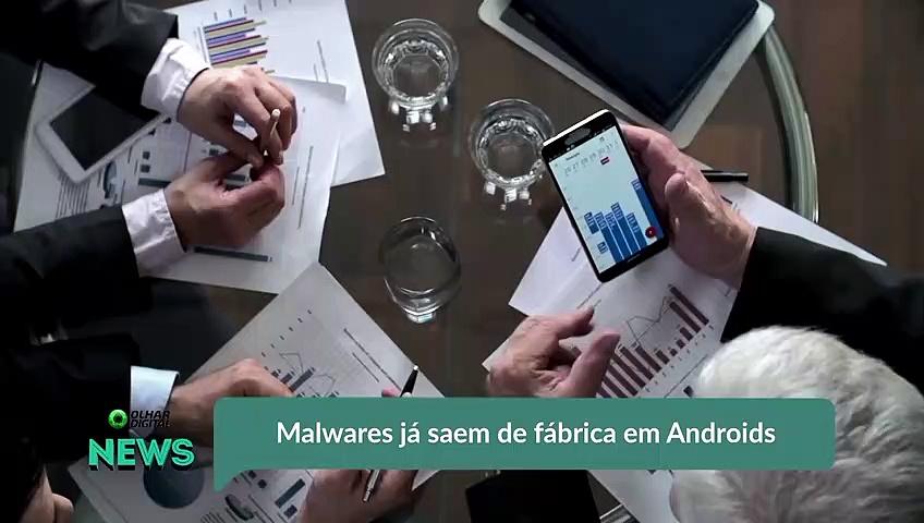 Malwares já saem de fábrica em Androids
