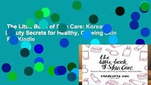 The Little Book of Skin Care: Korean Beauty Secrets for Healthy, Glowing Skin  For Kindle