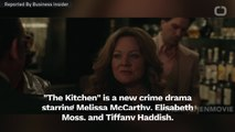 """Critics Burn """"The Kitchen"""" With Terrible Reviews"""