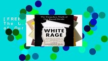 [FREE] White Rage: The Unspoken Truth of Our Racial Divide