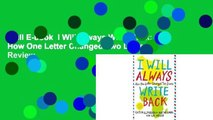 Full E-book  I Will Always Write Back: How One Letter Changed Two Lives  Review