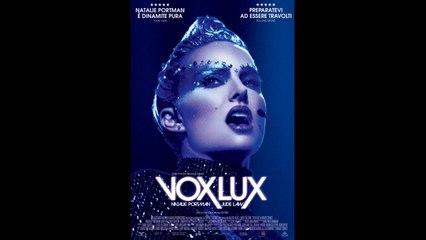 Vox Lux (2018) gratis italiano