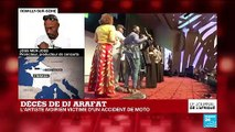 """Décès de DJ Arafat : """"parmi tous ces artistes du coupé décalé, DJ Arafat sortait du lot"""""""
