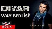 Diyar - Way Bedlîsê [2019 © Kom Müzik]