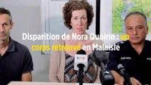 Disparition de Nora Quoirin : un corps retrouvé en Malaisie