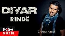 Diyar - Rindê [2019 © Kom Müzik]