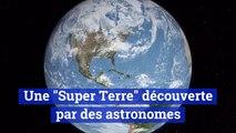 """Une nouvelle """"Super Terre"""" découverte"""