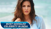 Sunny Leone Is The Most Googled Celebrity In India