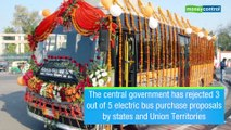 Shock laga! Govt rejects 3 of every 5 electric bus proposals by state govts