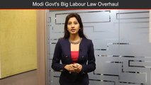 Government To Make Renewed Drive To Overhaul Labour Laws After GST