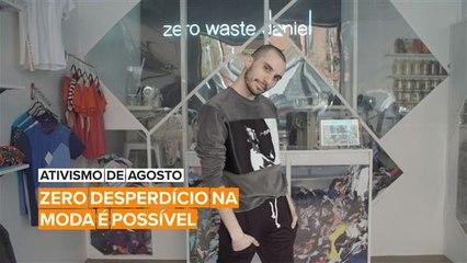 Ativismo de Agosto: Daniel está revertendo a tendência do desperdício na moda