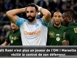 OM - Marseille a résilié le contrat de Rami