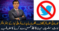 Indian Govt. asks twitter to remove accounts along with Arsched sharif