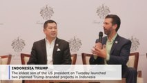 Trump Jr touts 'dream' projects in Indonesia