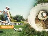 Mon sport underground: le footgolf gagne du terrain rapidement