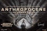 Anthropocene: The Human Epoch Trailer (2019)