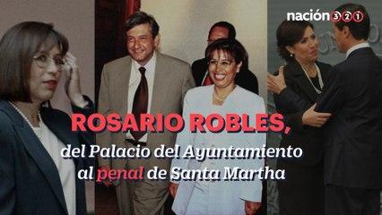 Rosario Robles: del Palacio del Ayuntamiento a Santa Martha Acatitla