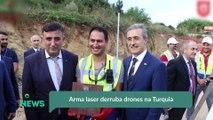 Arma laser derruba drones na Turquia