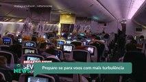 Prepare-se para voos com mais turbulência