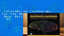 Information Technology for the Health Professions  Best Sellers Rank : #4