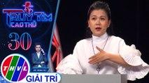THVL | Diễn viên Lê Như đưa ra đáp án rất nhanh cho câu hỏi ở Vòng định vị | Truy tìm cao thủ-Tập 30