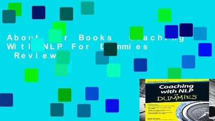 About For Books  Coaching With NLP For Dummies  Review