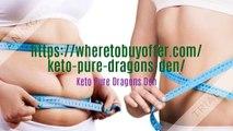 Keto Pure Dragons Den:- World's Best Keto Weight Loss Supplement!!