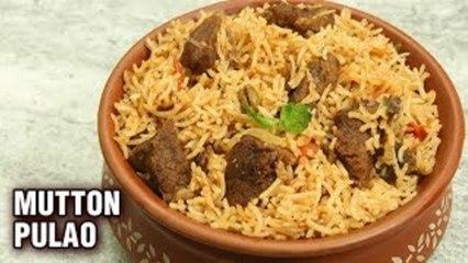 Mutton Pulao Recipe | How To Make Perfect Mutton Pulao | Mutton Pulao In A Pressure Cooker - Tarika