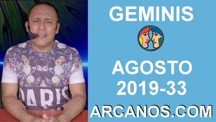 HOROSCOPO GEMINIS - Semana 2019-33 Del 11 al 17 de agosto de 2019 - ARCANOS.COM