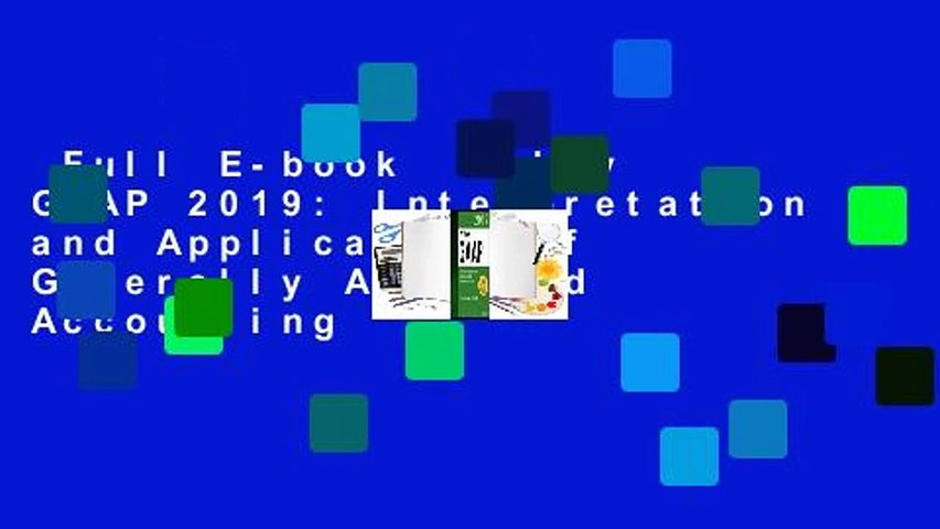 Full E-book  Wiley GAAP 2019: Interpretation and Application of Generally Accepted Accounting